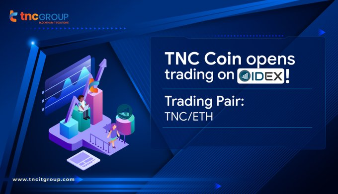 TNC Coin opens trading on IDEX!